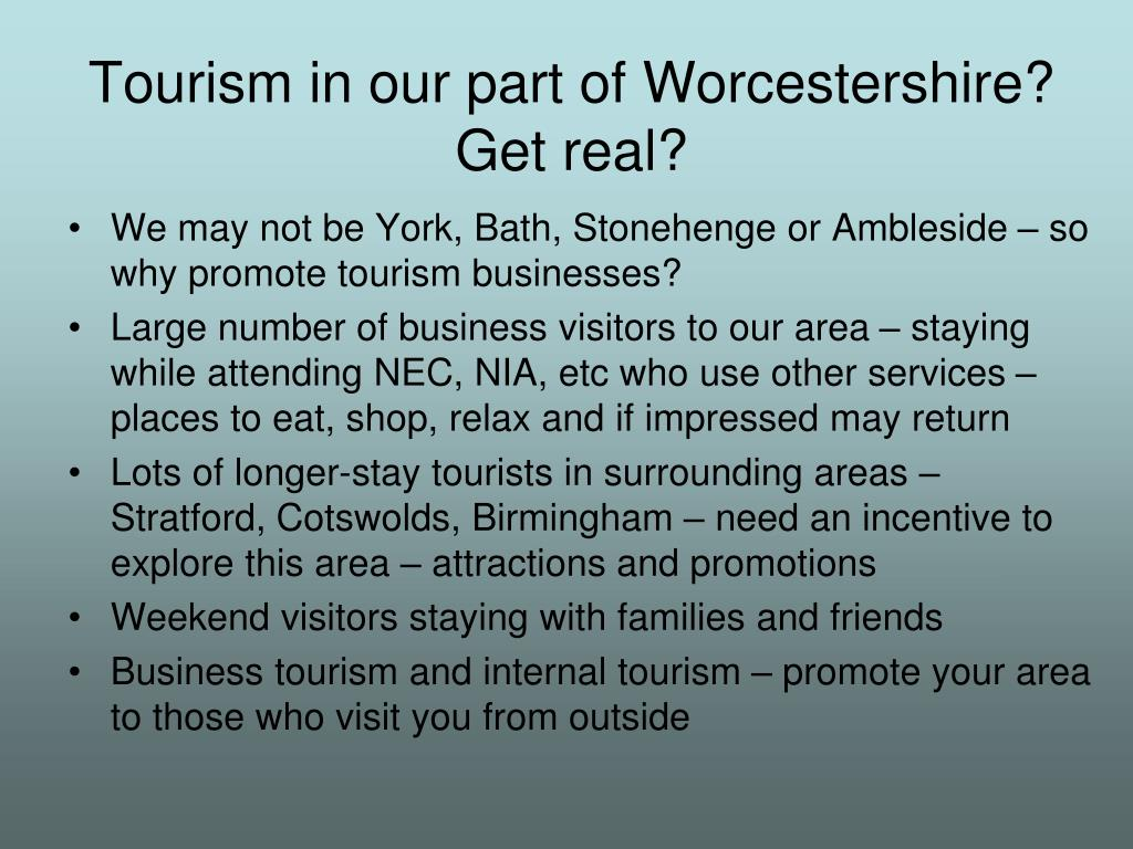Tourism in our part of Worcestershire?
