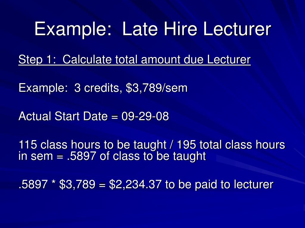 Example:  Late Hire Lecturer