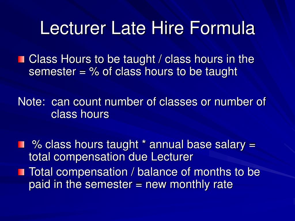 Lecturer Late Hire Formula
