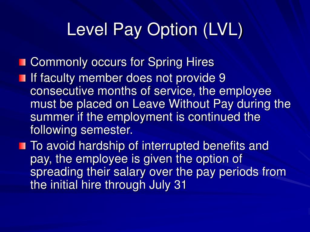 Level Pay Option (LVL)