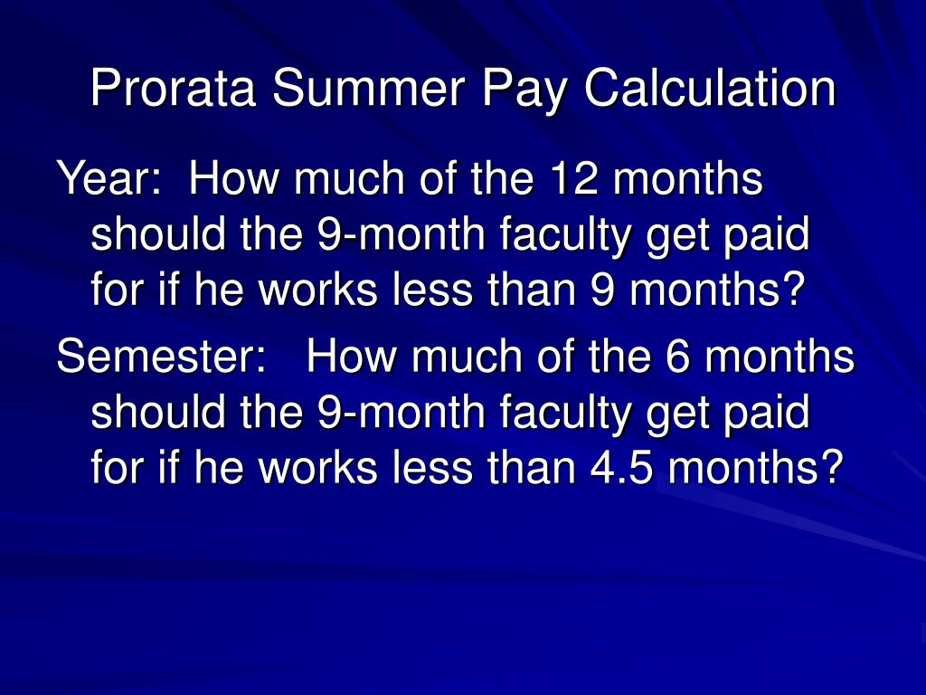 Prorata Summer Pay Calculation