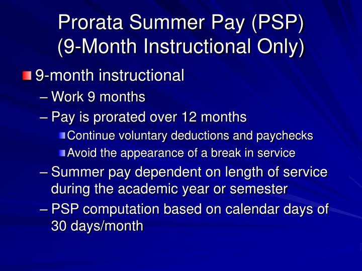 Prorata summer pay psp 9 month instructional only