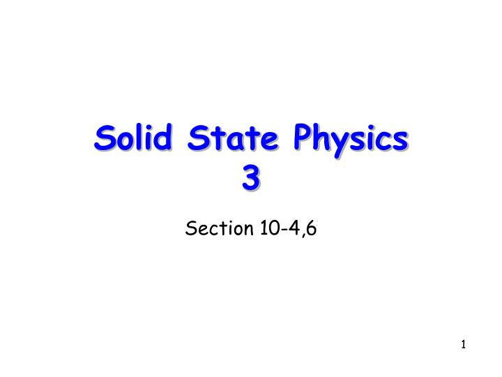 Solid state physics 3 l.jpg