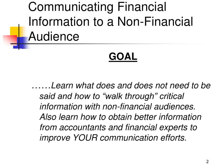 Communicating financial information to a non financial audience2 l.jpg