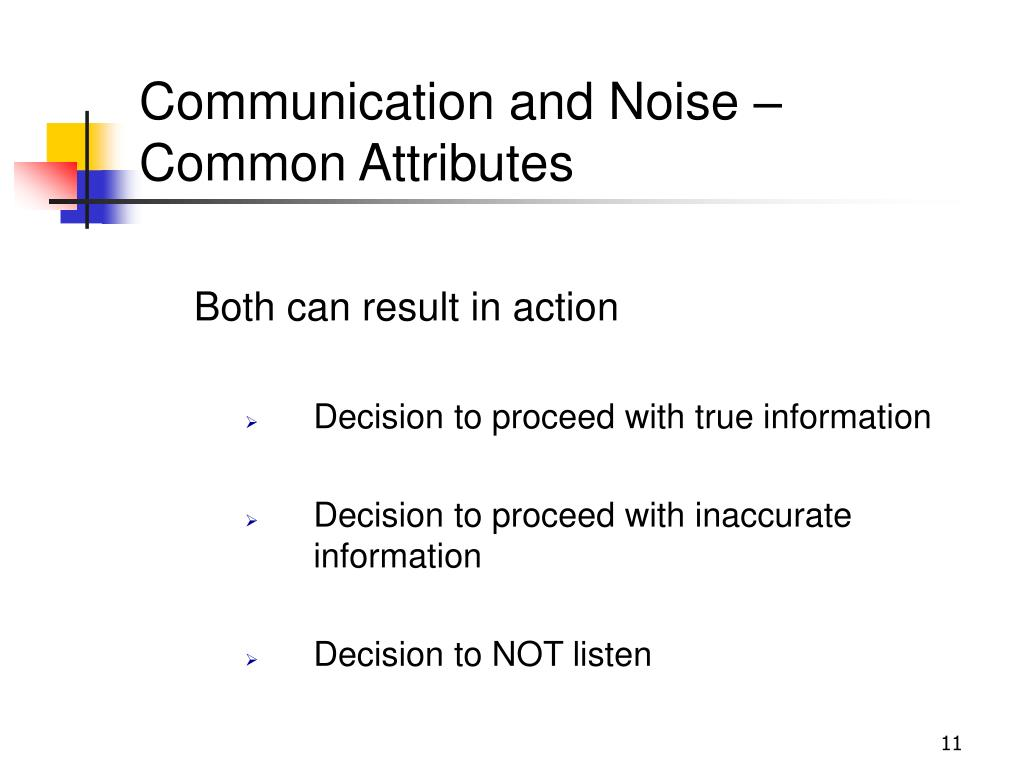 Communication and Noise – Common Attributes