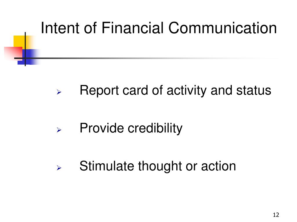 Intent of Financial Communication