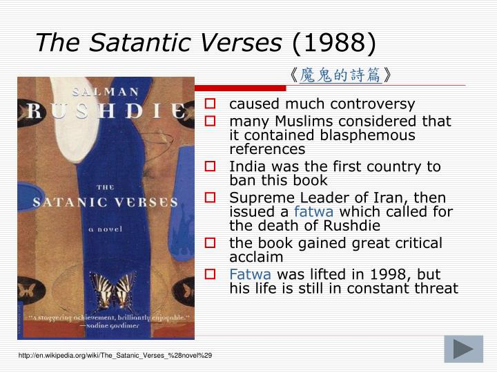 essays on the satanic verses When iran's ayatollah khomeini issued a fatwa on novelist salman rushdie for the satanic verses essays by arab and muslim writers in defense of free speech.