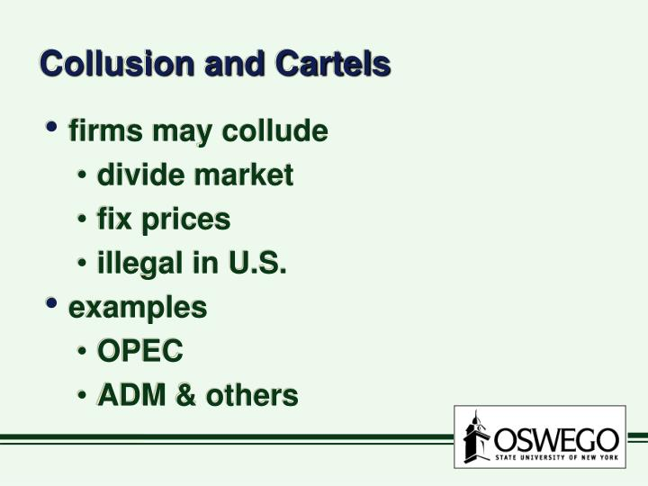 Collusion and Cartels