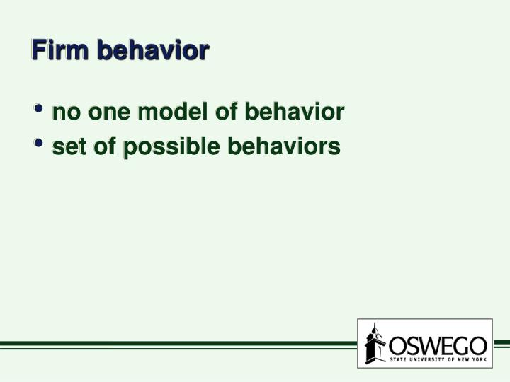 Firm behavior