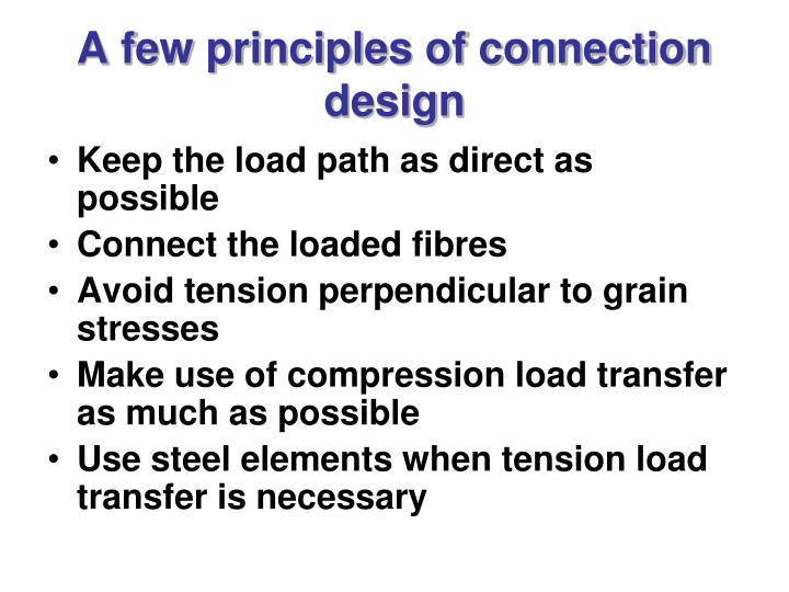 A few principles of connection design