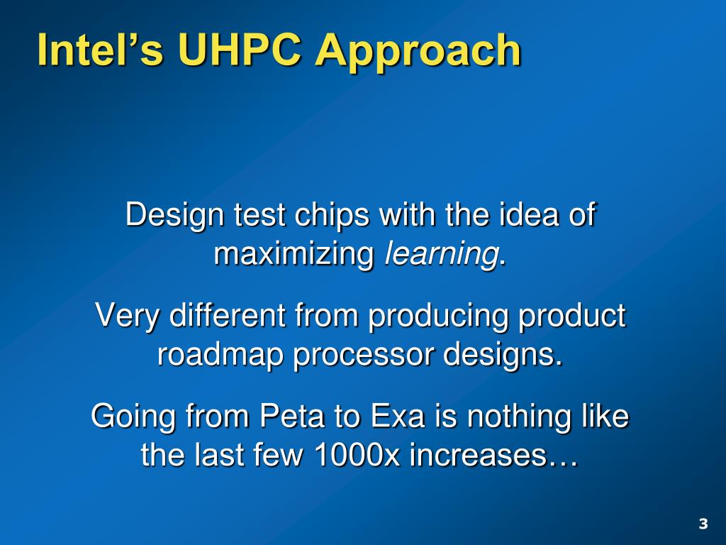 Intel's UHPC Approach