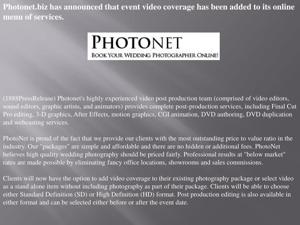 Photonet.biz has announced that event video coverage has been added to its online menu of services.