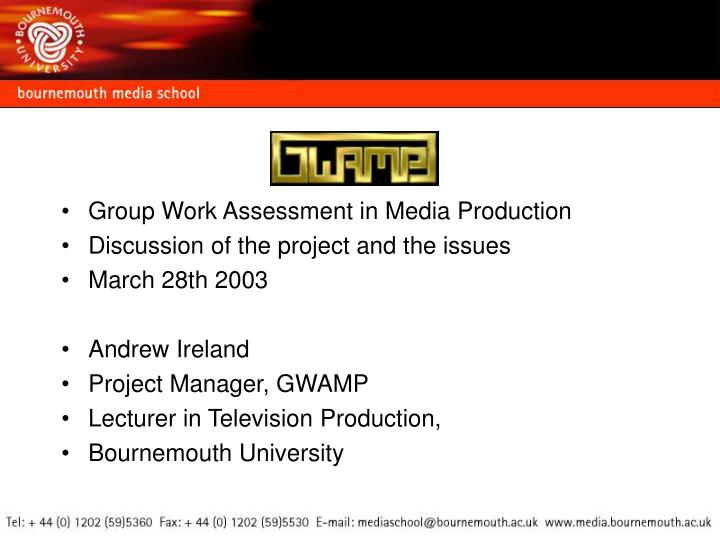 Group Work Assessment in Media Production