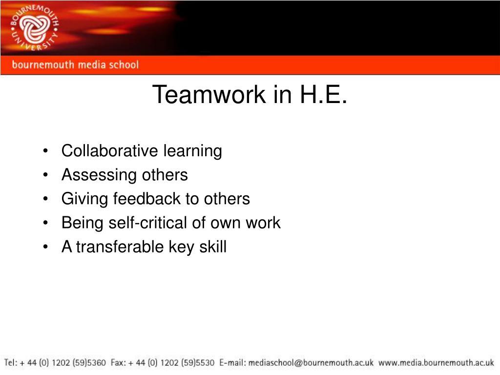 Teamwork in H.E.