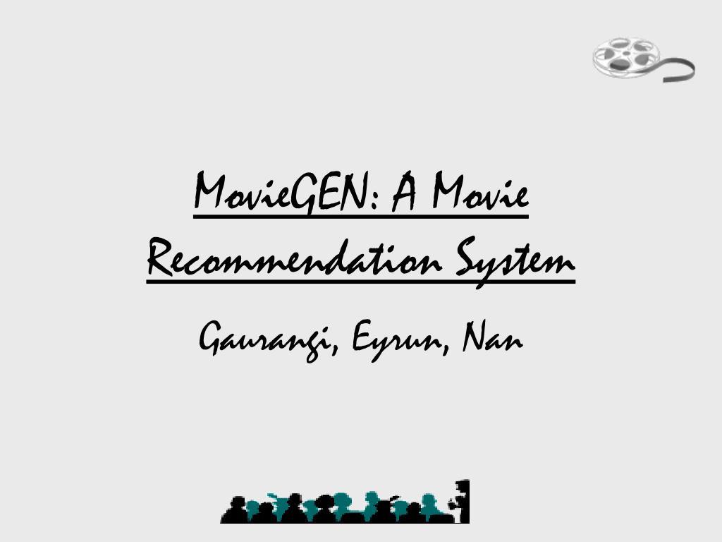 MovieGEN: A Movie Recommendation System