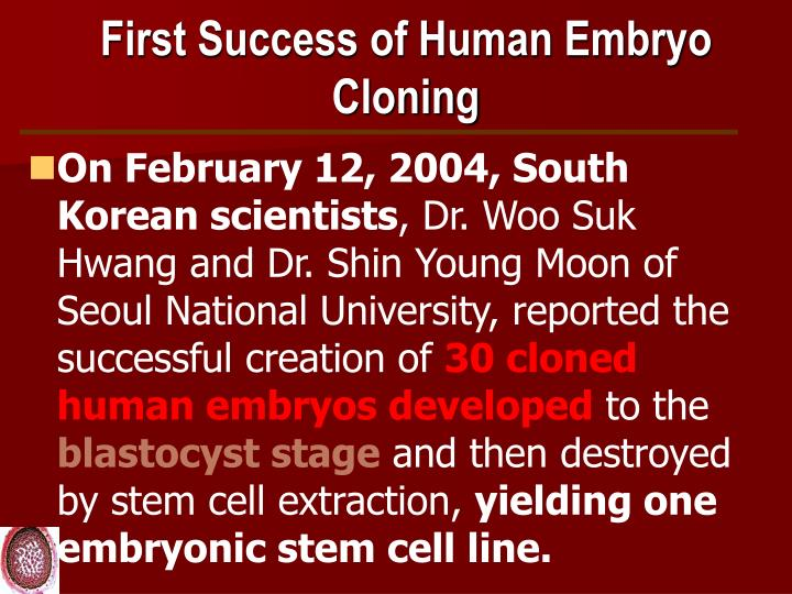 First Success of Human Embryo Cloning