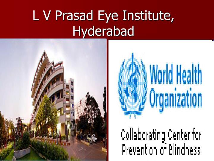 L V Prasad Eye Institute, Hyderabad