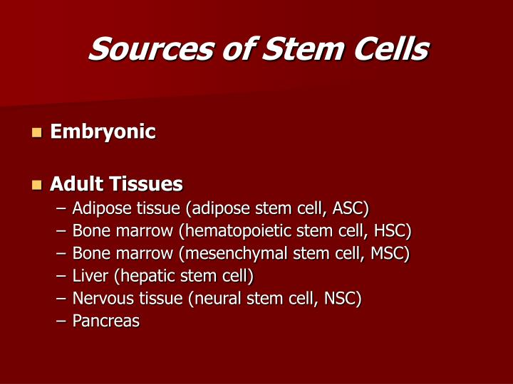 Sources of Stem Cells