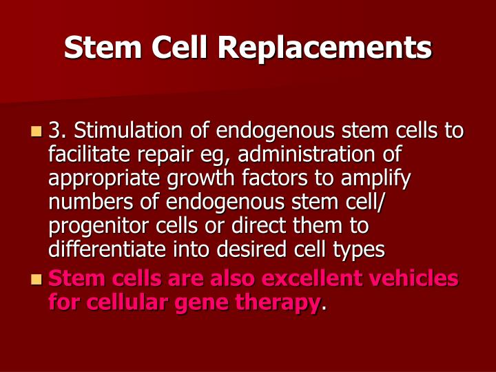 Stem Cell Replacements