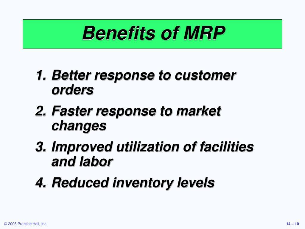 Benefits of MRP