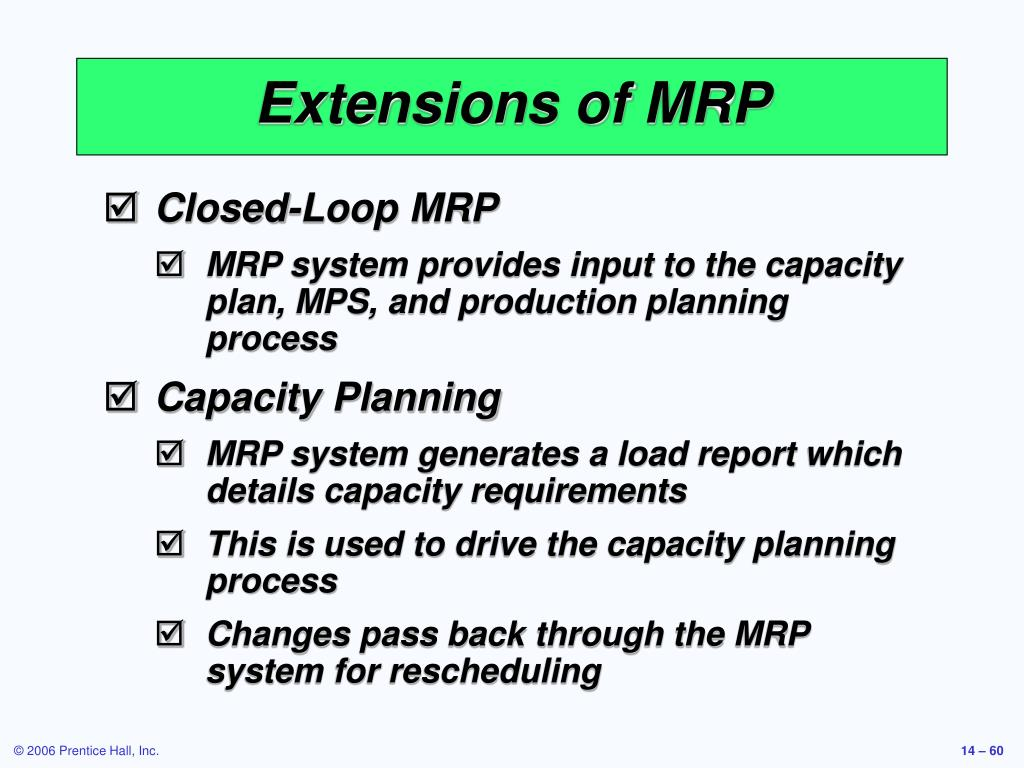 Extensions of MRP