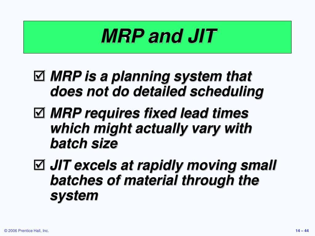 MRP and JIT