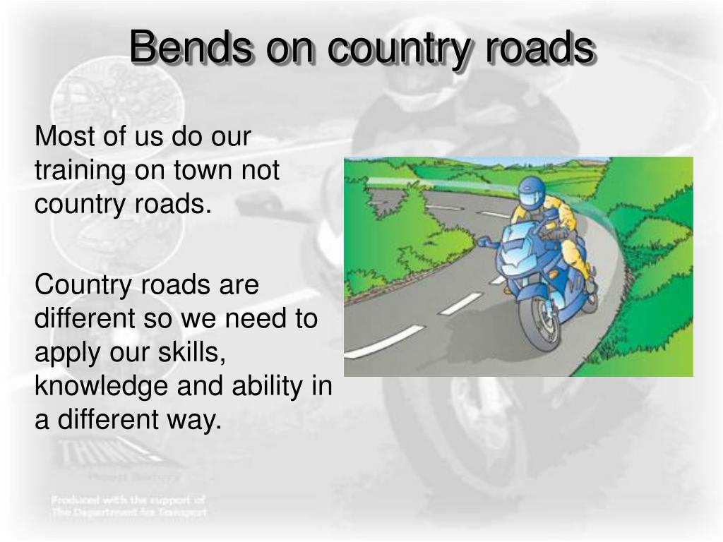 Bends on country roads