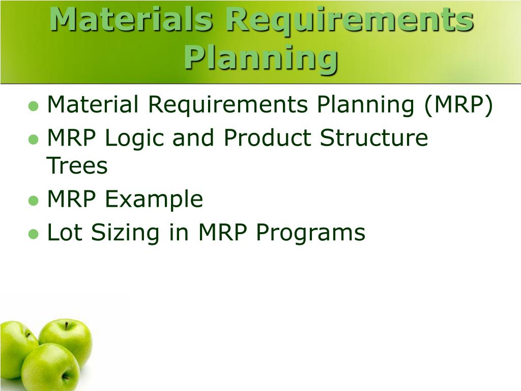 an introduction to the material requirement planning mrp An analysis of material requirements planning (mrp) benefits using alternating conditional expectation and the materials requirements planning and.