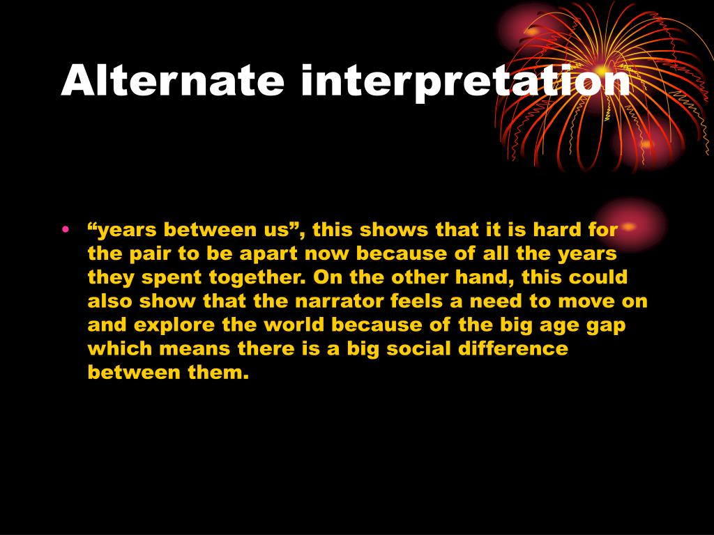 Alternate interpretation