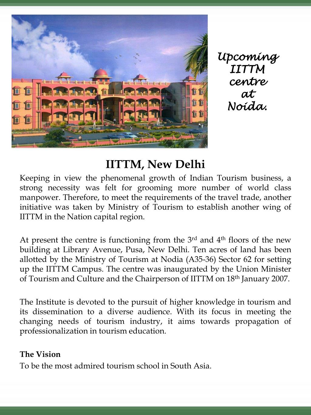 Upcoming IITTM centre