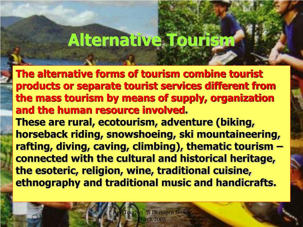 sustainable tourism through alternative forms of Teaching and learning for a sustainable future: sustainable tourism  forms of alternative or sustainable tourism  of sustainable tourism through a.
