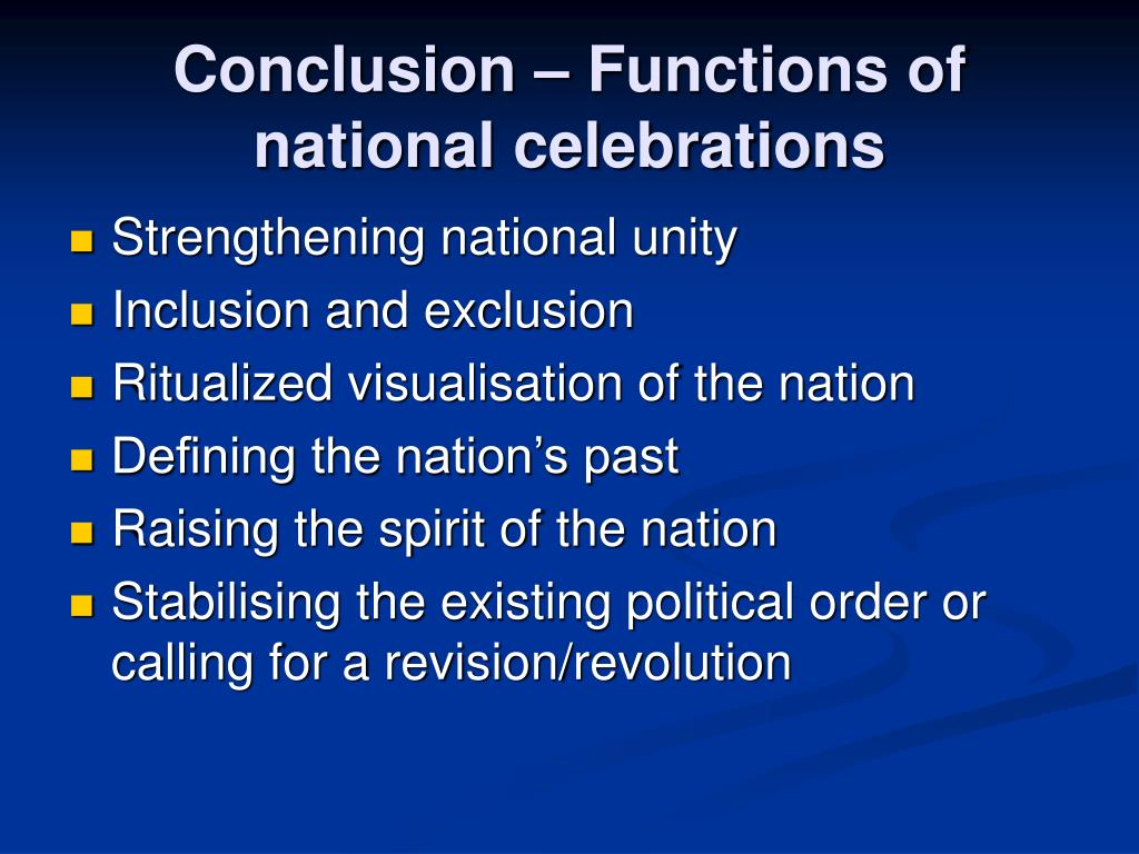 Conclusion – Functions of national celebrations