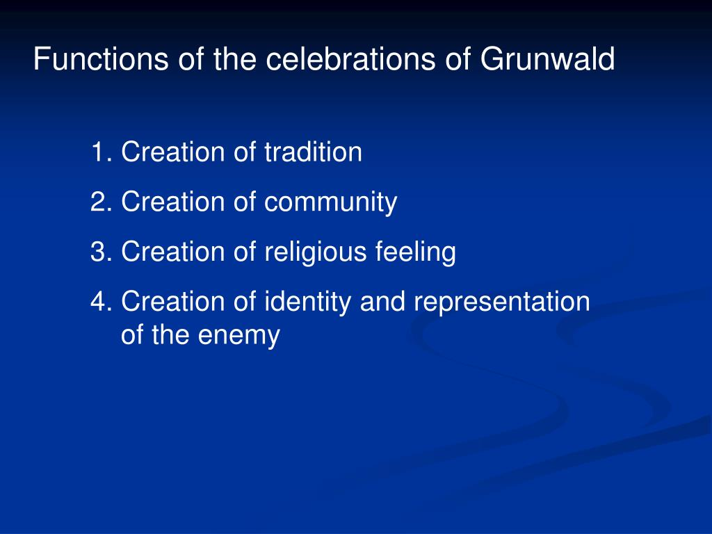 Functions of the celebrations of Grunwald