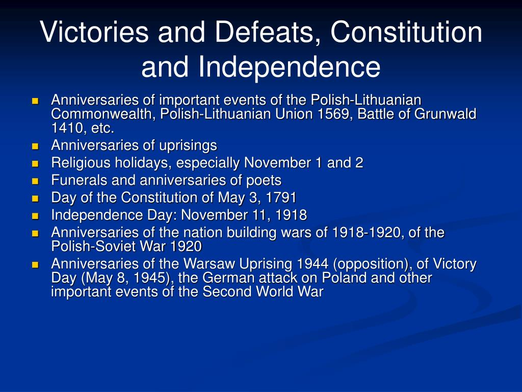 Victories and Defeats, Constitution and Independence