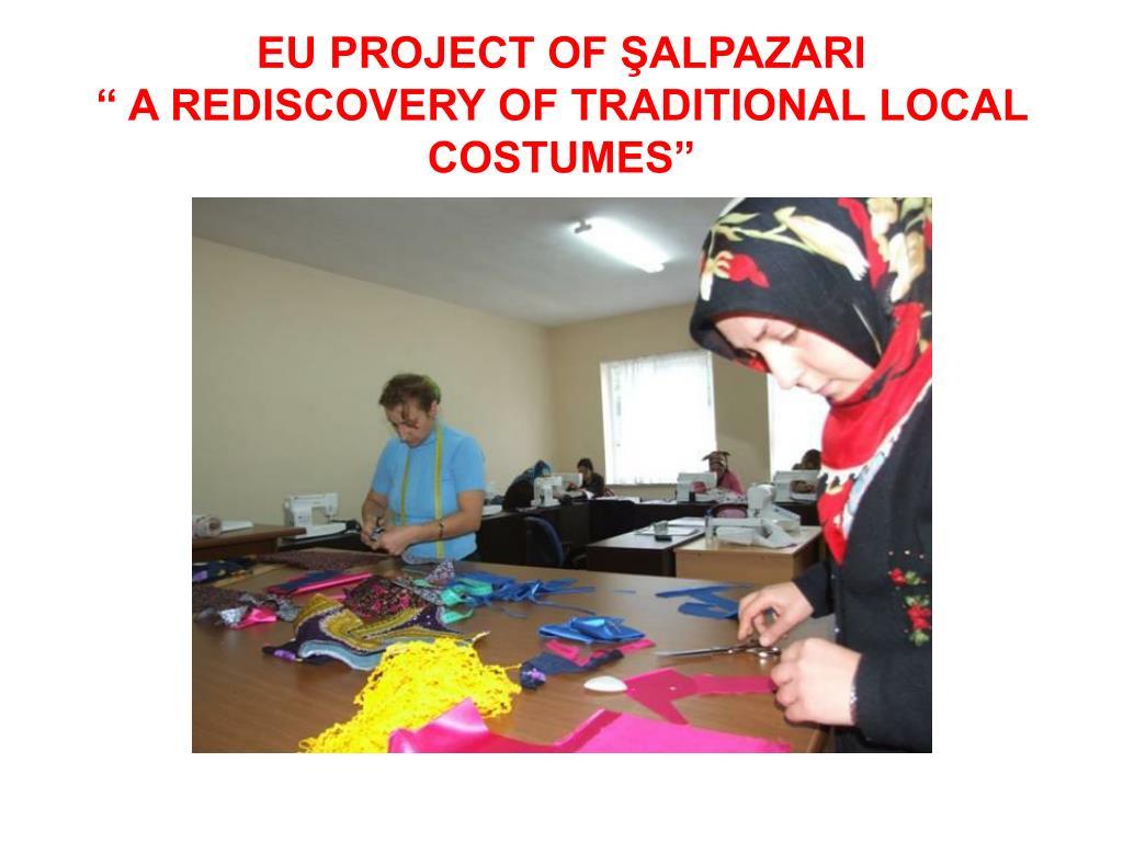 EU PROJECT OF ŞALPAZARI