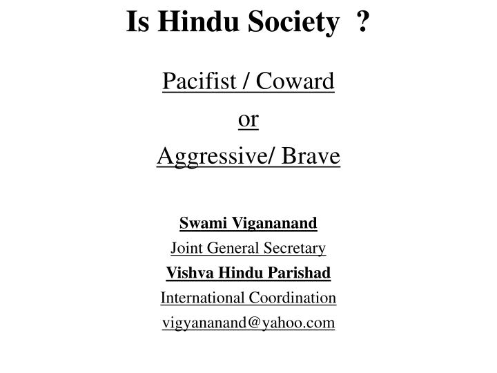 Is Hindu Society  ?