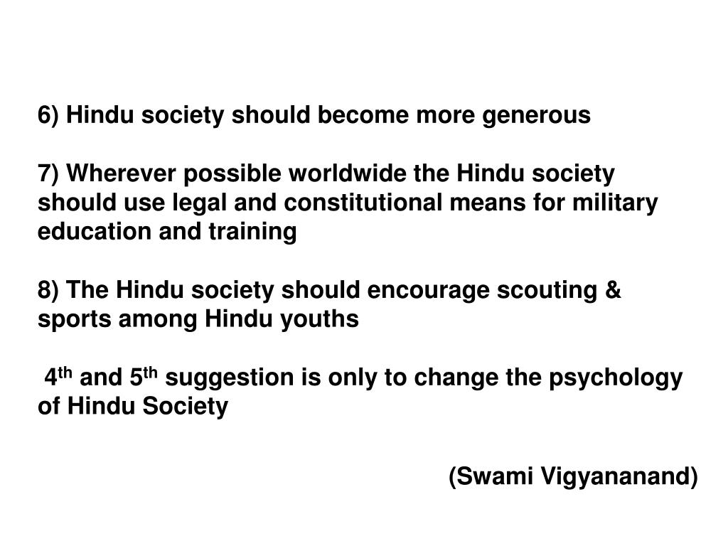 6) Hindu society should become more generous