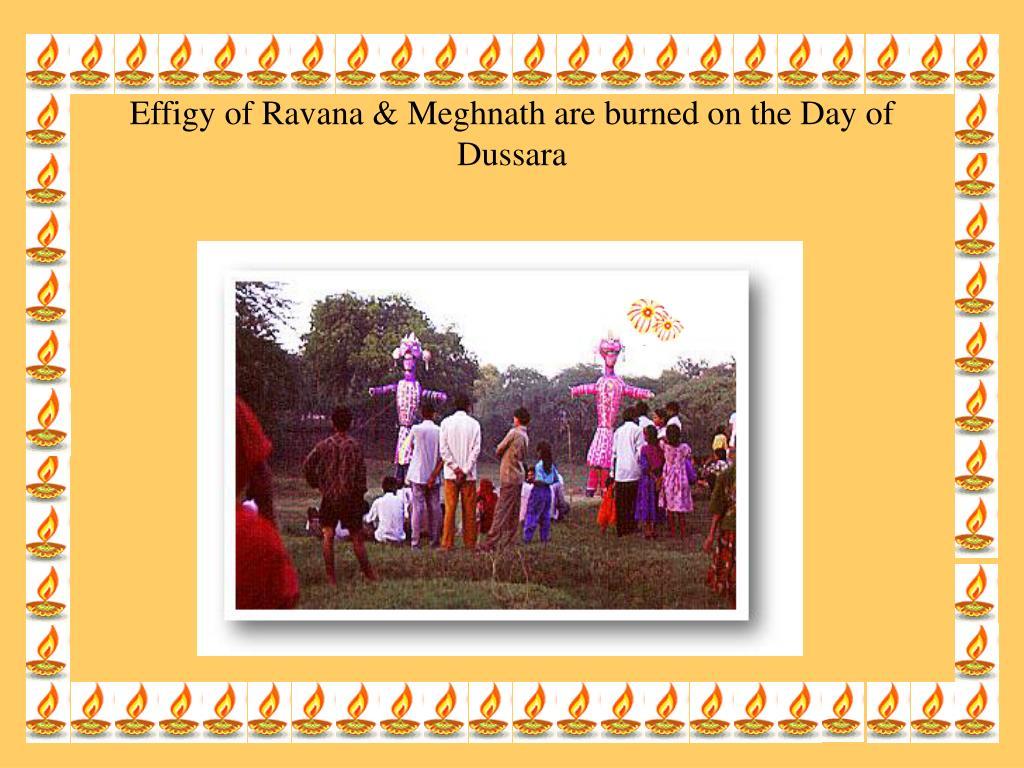 Effigy of Ravana & Meghnath are burned on the Day of Dussara