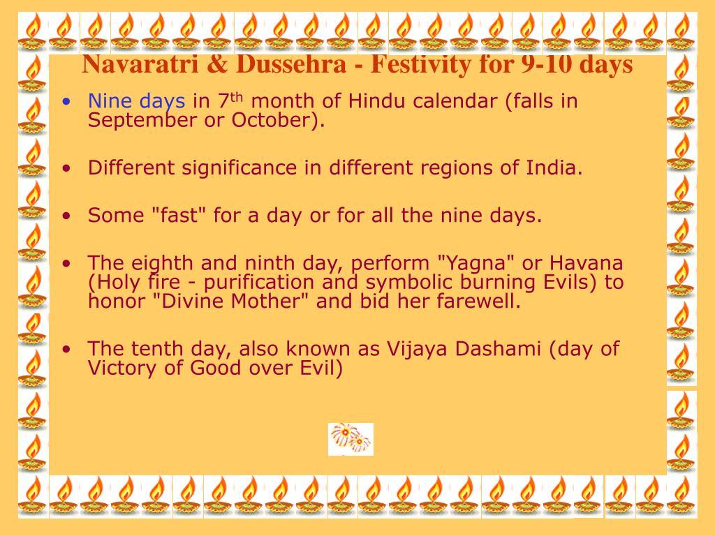 Navaratri & Dussehra - Festivity for 9-10 days