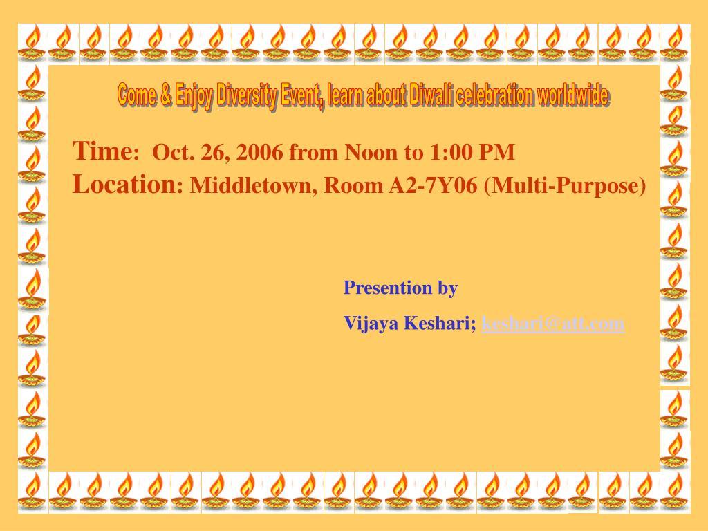 Come & Enjoy Diversity Event, learn about Diwali celebration worldwide