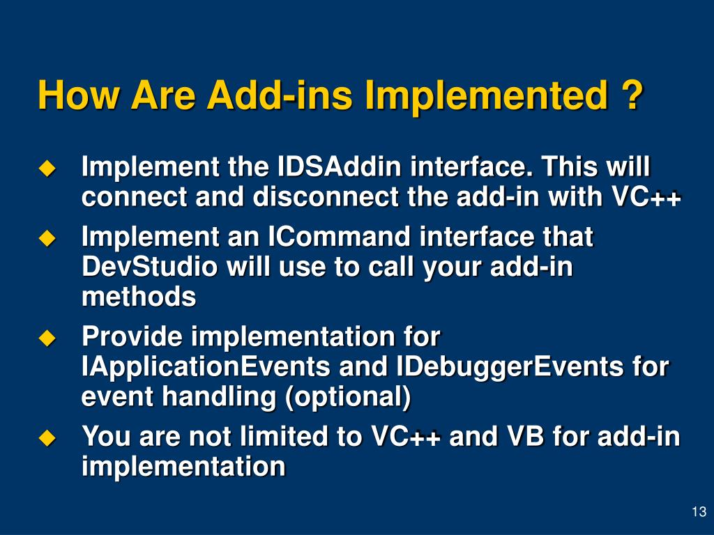 How Are Add-ins Implemented ?