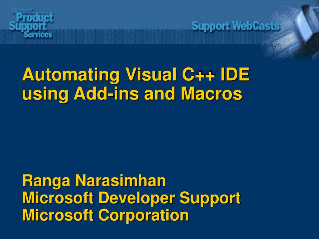 Automating Visual C++ IDE using Add-ins and Macros