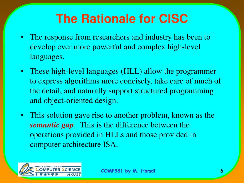The Rationale for CISC