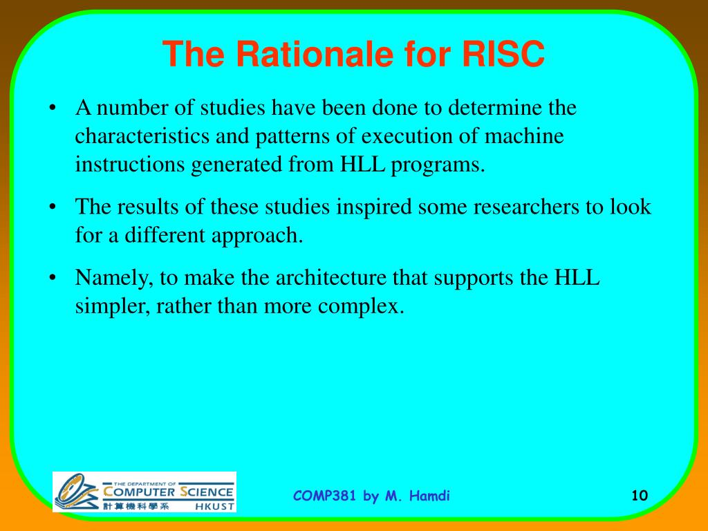 The Rationale for RISC