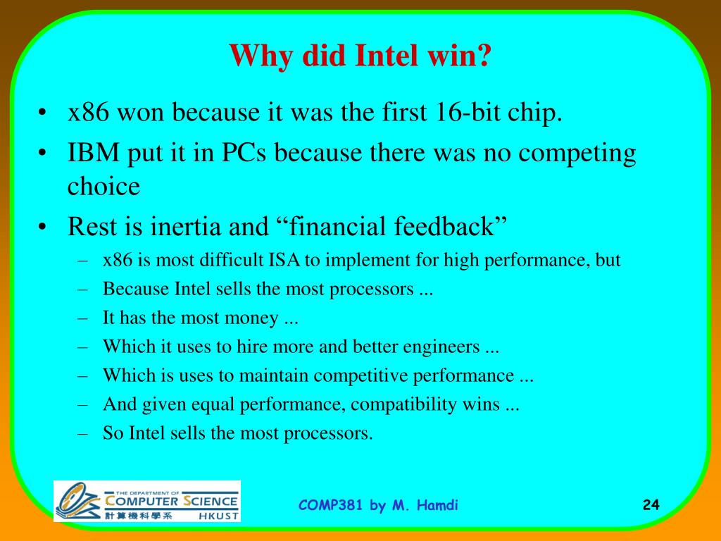Why did Intel win?