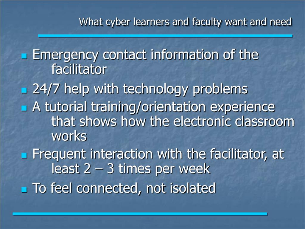 What cyber learners and faculty want and need