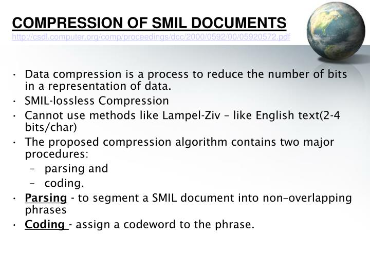 Compression of smil documents http csdl computer org comp proceedings dcc 2000 0592 00 05920572 pdf