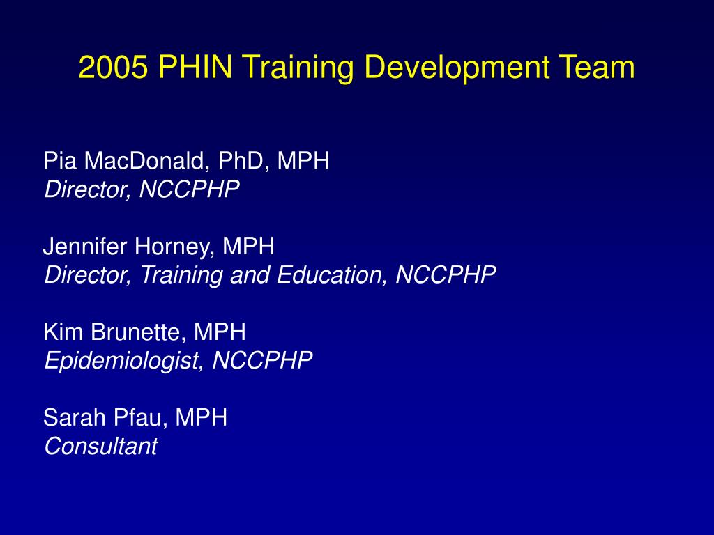2005 PHIN Training Development Team