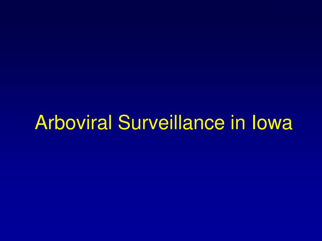 Arboviral Surveillance in Iowa