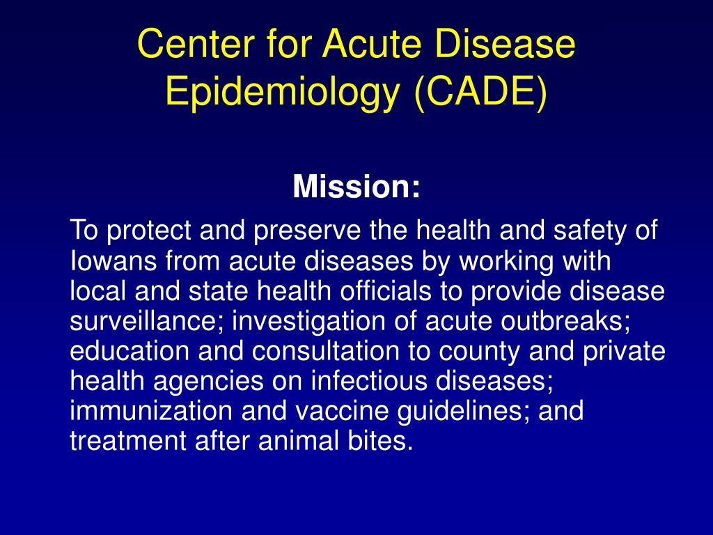 Center for Acute Disease Epidemiology (CADE)